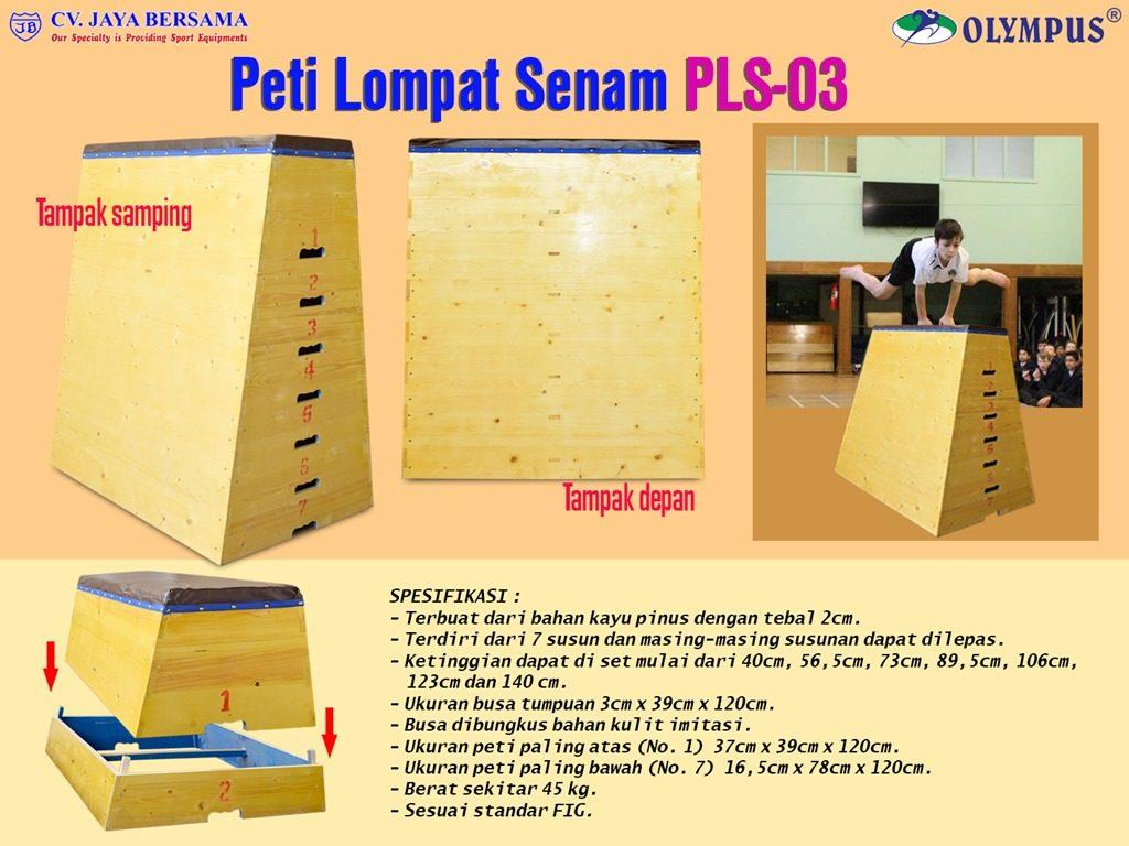 Spesifikasi Peti Lompat Senam PLS-03 merek Olympus sebagai berikut : - Peti lompat senam terbuat dari kayu pinus dengan tebal yaitu 2cm.